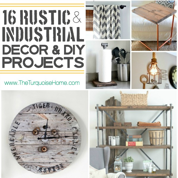 Style Trend: 16 Rustic Industrial Decor Ideas and DIY Projects | The