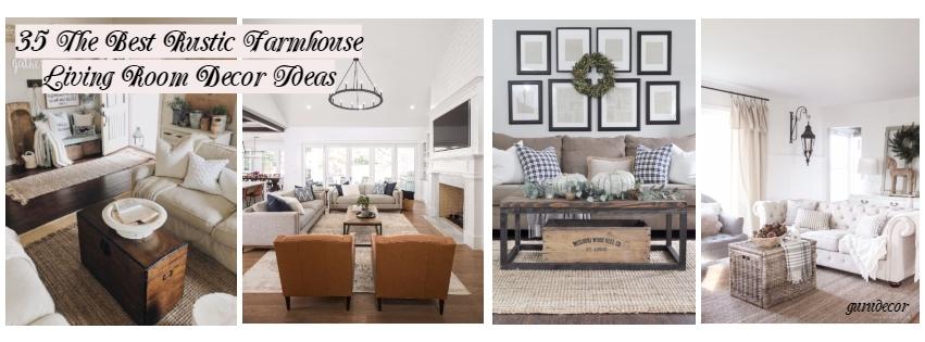 35 The Best Rustic Farmhouse Living Room Decor Ideas - Gurudecor.com