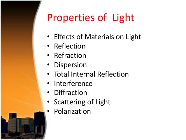 Important properties of light